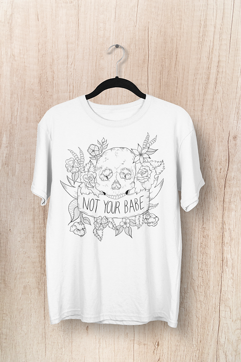 White Not Your Babe Tee