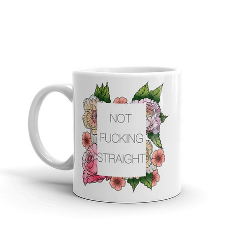 Not Fucking Straight Mug