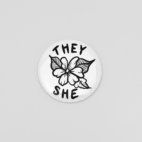 They/She Pronoun Pin