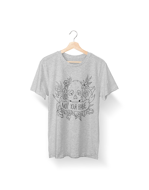Not Your Babe Heather Grey Tee