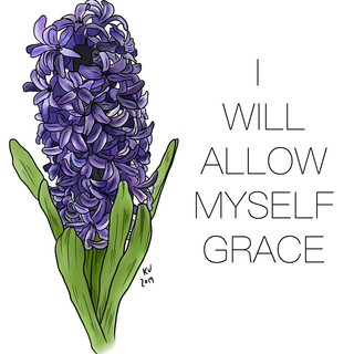 I Will Allow Myself Grace, Lucky Little Queer, purple hyacinth therapy affirmation art