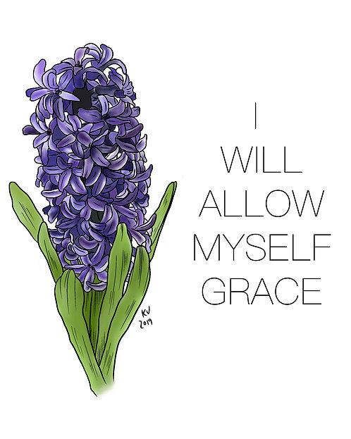 I Will Allow Myself Grace Digital Print