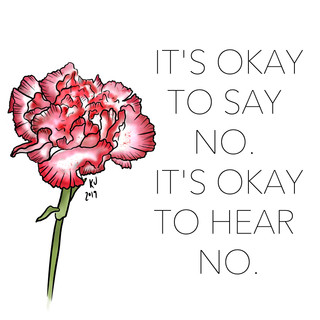 It's Okay to Say No, It's Okay to Hear No. Lucky Little Queer floral therapy affirmation art
