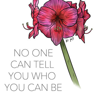 No One Can Tell You Who You Can Be, Lucky Little Queer, floral affirmation therapy art