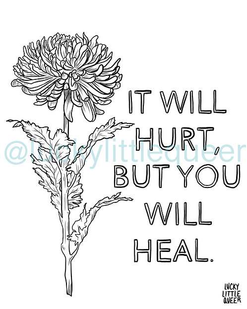 Print-at-Home Colouring Sheet - It Will Hurt, But You Will Heal