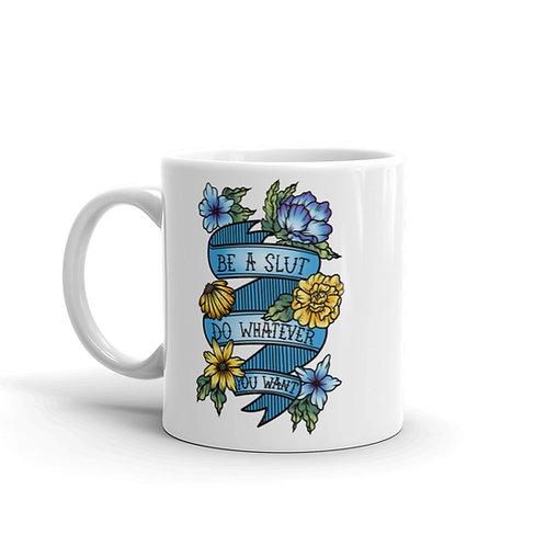 Slut Pride Mug