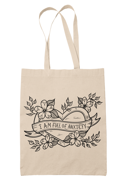 I am Full of Anxiety Tote Bag