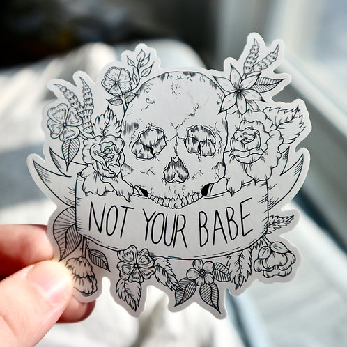 Not Your Babe Sticker