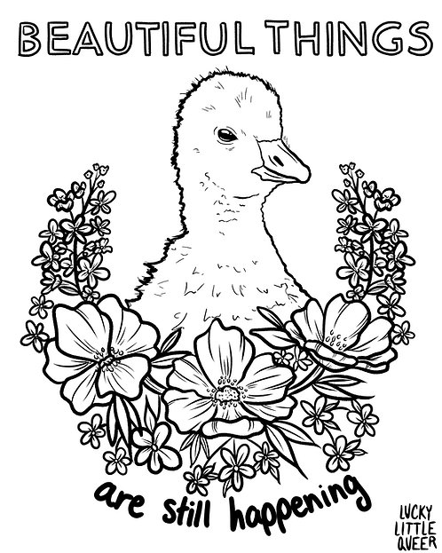 Print-at-Home Colouring Sheet: Beautiful Things Are Still Happening