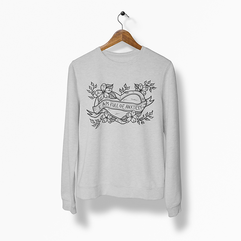 I am Full of Anxiety Heather Grey Crew Neck