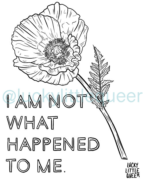 Print-at-Home Colouring Sheet - I am Not What Happened to Me