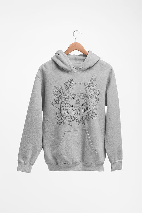 Not Your Babe Heather Grey Hoodie