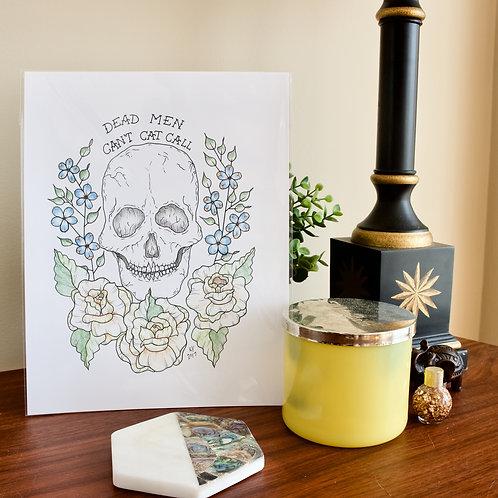 Dead Men Can't Catcall Print