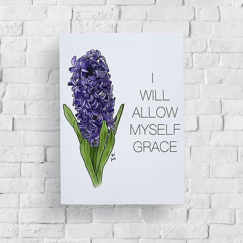 I Will Allow Myself Grace Print
