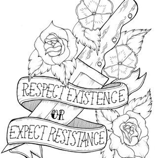 Respect Existence or Expect Resistance, Lucky Little Queer activist affirmation art
