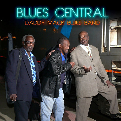 Daddy Mack Blues Band -- Blues Central