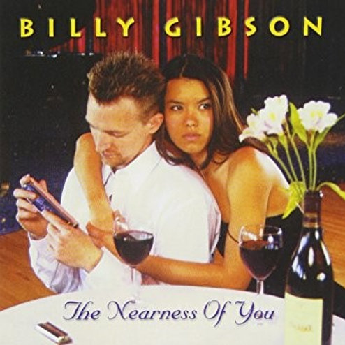 Billy Gibson -- The Nearness of You