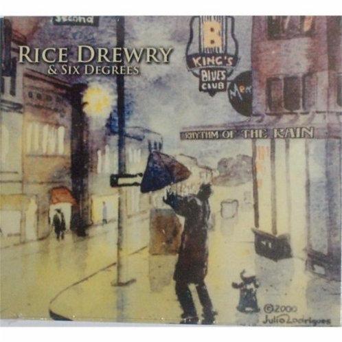 Rice Drewry and Six Degrees - Rhythm of the Rain
