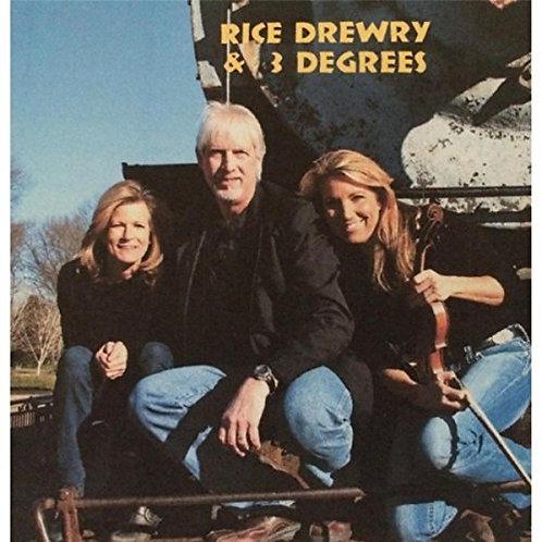 Rice Drewry & 3 Degrees