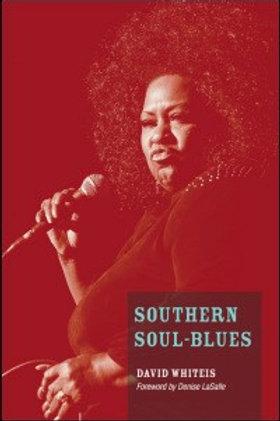 Southern Soul-Blues by David Whiteis