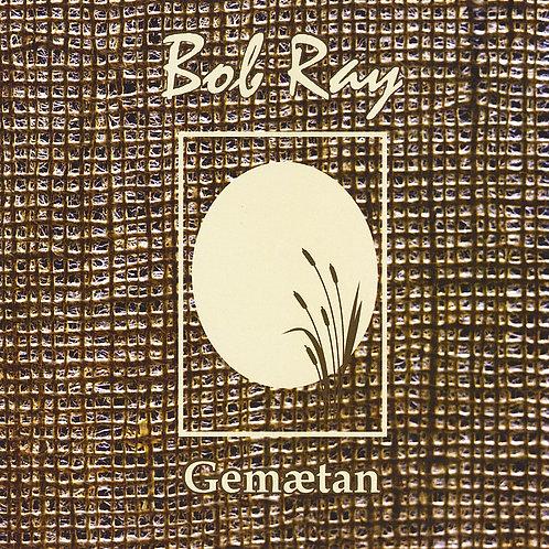 Gemaetan -- Bob Ray