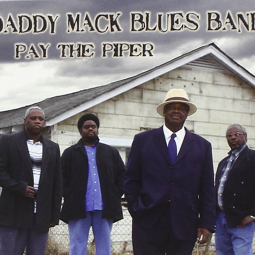 Daddy Mack Blues Band -- Pay the Piper