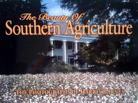 The Beauty of Southern Agriculture: The Photographs of Harris Barnes