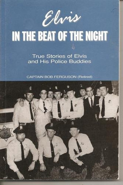 In The Beat of the Night by Captain Bob Ferguson