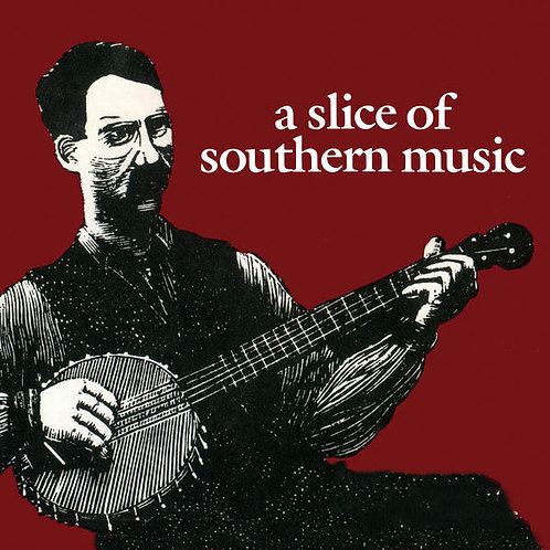 A Slice of Southern Music CD