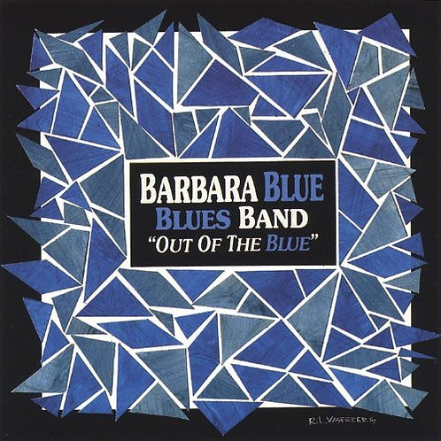 Barbara Blue Blues Band -- OUT OF THE BLUE
