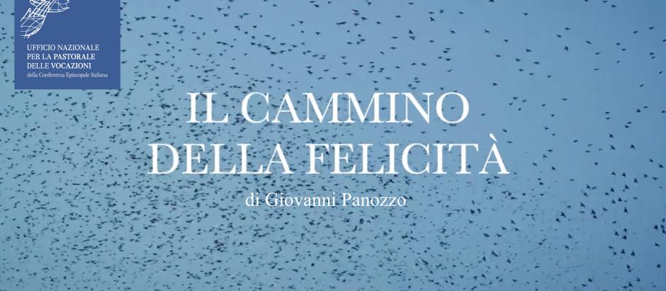"""""""Il cammino della felicità"""" di G. Panozzo"""