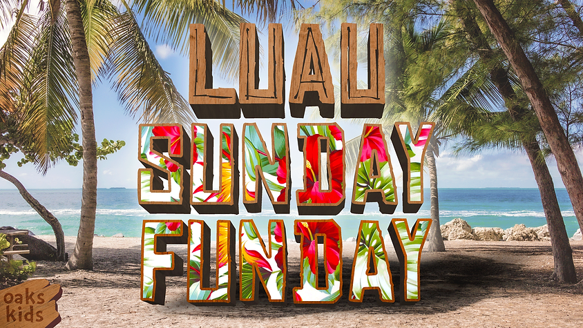 luau-sunday-funday.-WIDE.png