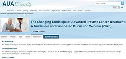 The Changing Landscape of Advanced Prostate Cancer Treatment: A Guidelines and Case-based Discussion Webinar (2020)