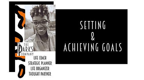 Setting & Achieving Goals E-Class (30 mins)