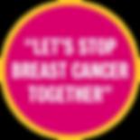 Let's Stop Breast Cancer Together.png