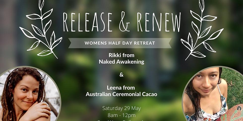 Release & Renew Women's Half day Retreat
