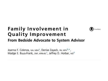 Family Involvement in Quality Improvement From Bedside Advocate to System Advisor