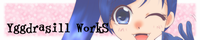 Yggdrasill WorkS.png