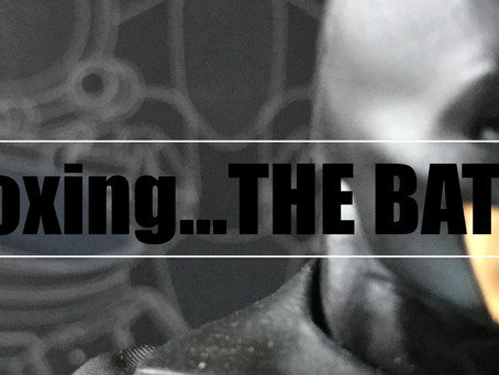 Unboxing…The BATMAN