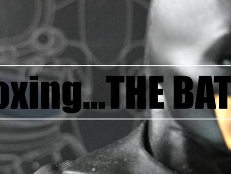Unboxing...THE BATMAN