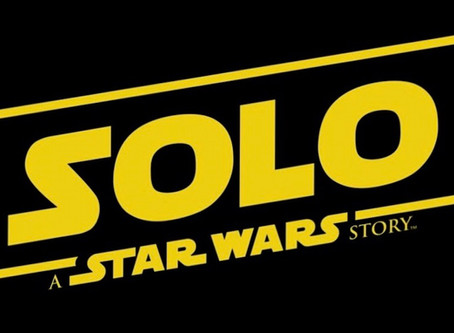 Trailer | SOLO: A Star Wars Story