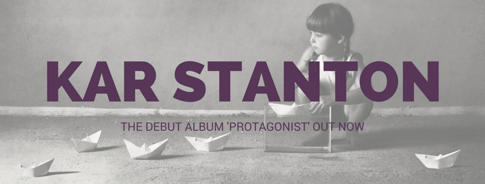 Kar Stanton - Protagonist out now.jpg