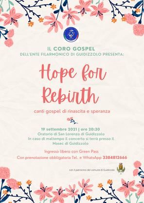Domenica 19 settembre 2021: HOPE FOR REBIRTH