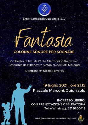 """Lunedì 19 luglio 2021: """"Fantasia: colonne sonore per sognare"""""""