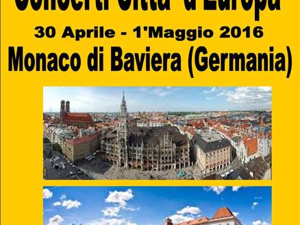 30 Aprile - 1 Maggio 2016: Gita e concerto a Monaco di Baviera (Germania)