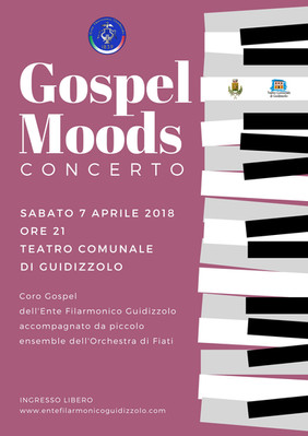 7 aprile 2018: Gospel Moods a Guidizzolo con il Coro Gospel