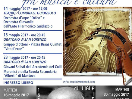 Maggio  2017: maggio musicale, fra musica e cultura