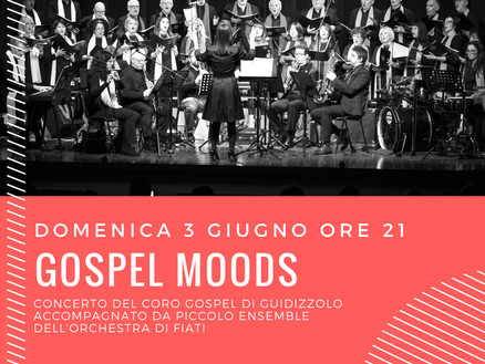 3 giugno 2018: Gospel Moods a Goito