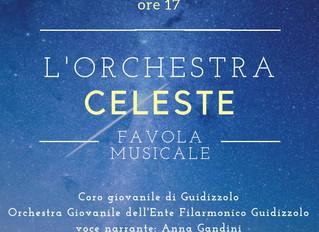 5 Gennaio 2019: L'Orchestra Celeste - favola musicale