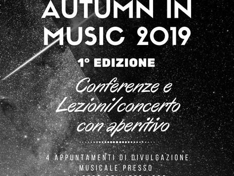 Sabato 9 novembre: ultimo appuntamento di Autumn in Music 2019